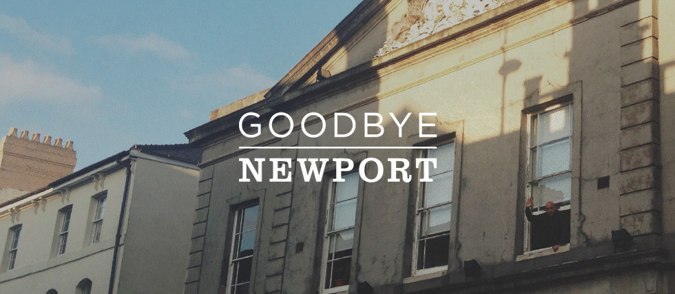 Goodbye Newport