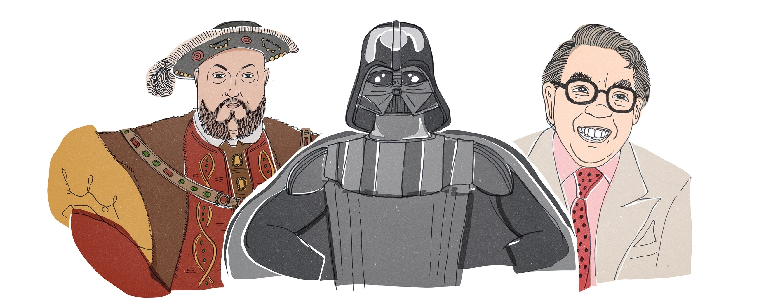 Illustrations of Henry VIII, Darth Vader and Ronnie Corbit