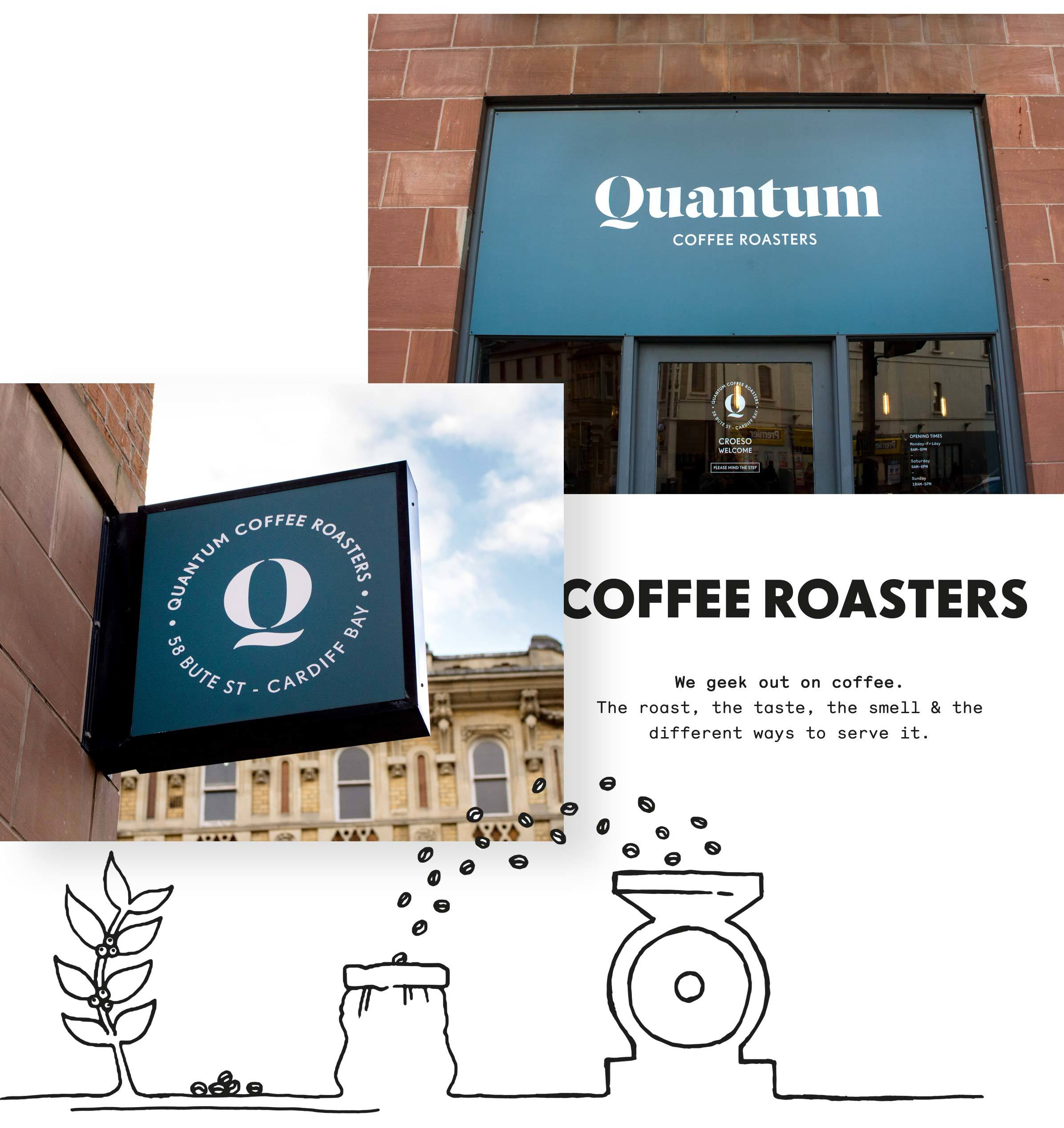 Example of new Quantum coffee roasters store front signage